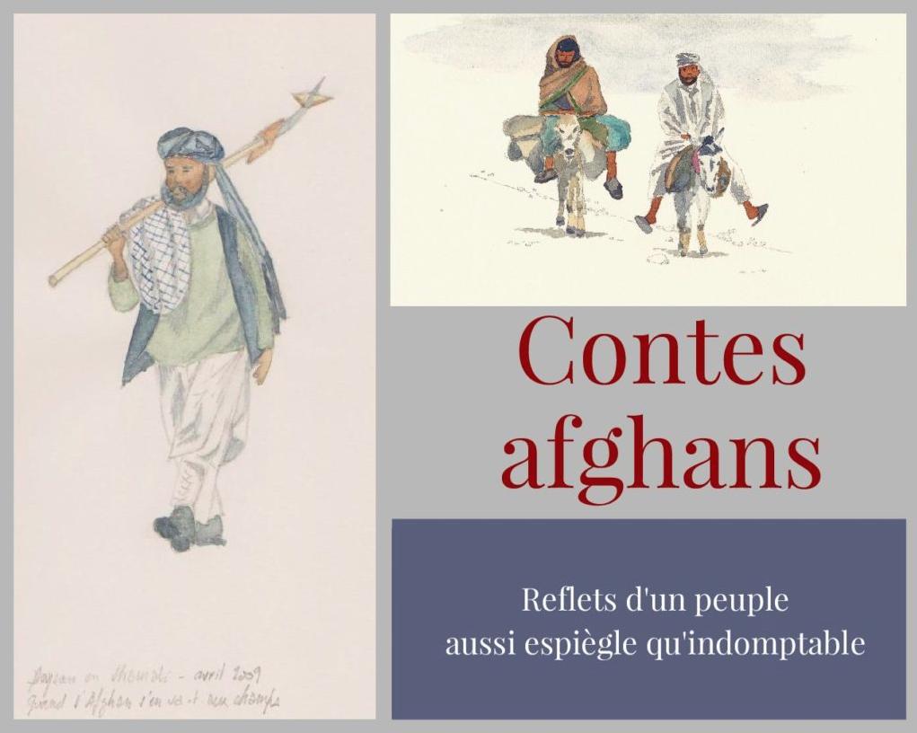 Read more about the article CONTES AFGHANS:                                                             au cœur de l'actualité ‼